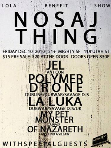 Lola Benefit Show with Nosaj Thing