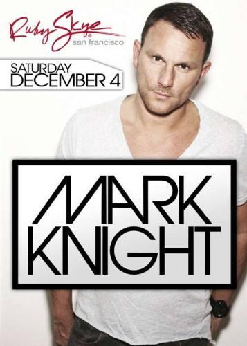 Mark Knight @ Ruby Skye