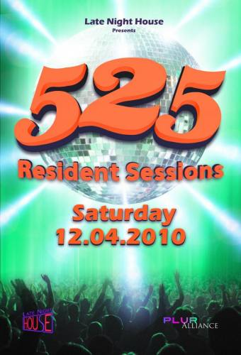 Late Night House presents 525: Resident Sessions