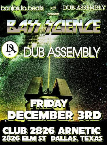 Banjos to Beats and Dub Assembly present DUB ASSEMBLY