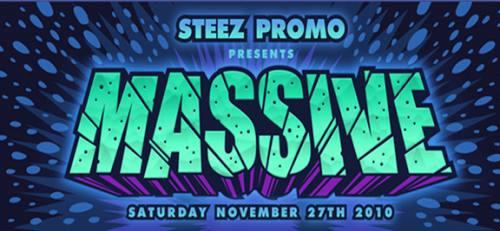 Steez Promo presents MASSIVE