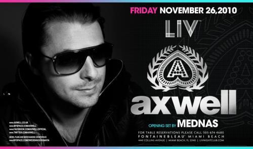 Axwell @ LIV Nightclub