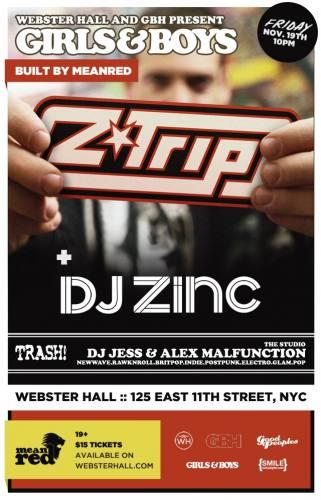 Girls & Boys w/ Z Trip + DJ Zinc