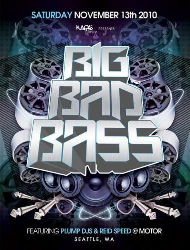 Big Bad Bass feat Plump DJ's & Reid Speed