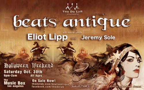 Beats Antique and Eliot Lipp @ The Music Box