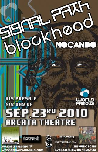 World Famous Productions presents Signal Path, Blockhead and NOCANDO!