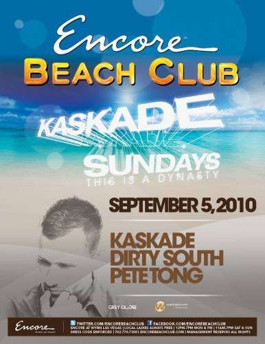 Kaskade, Dirty South and Pete Tong @ Beach Club