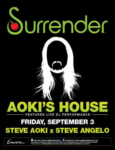 Surrender Nightclub presents AOKI`S HOUSE ft. Steve Aoki & Steve Angello