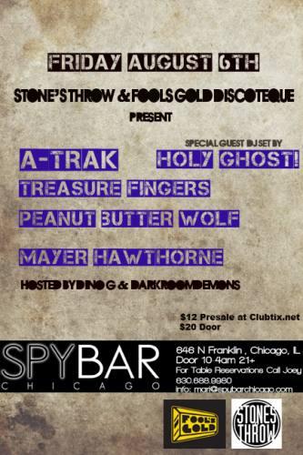 Stone's Throw & Fools Gold Discoteque @ Spybar