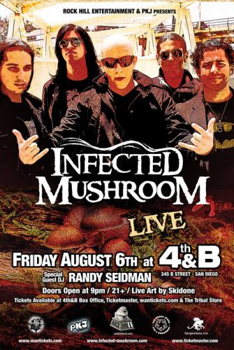 Infected Mushroom @ 4th & B