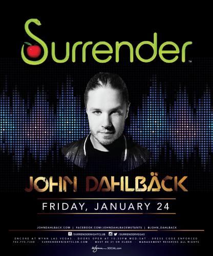 John Dahlback @ Surrender Nightclub (01-24-2014)