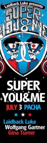 LAIDBACK LUKE presents SUPER YOU & ME