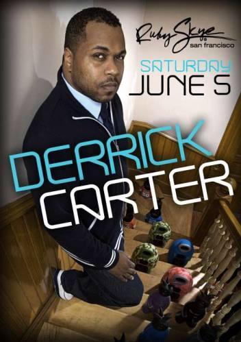 Derrick Carter @ Ruby Skye