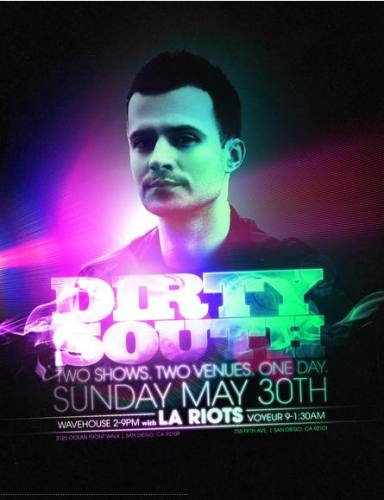Dirty South @ Voyeur (5/30)