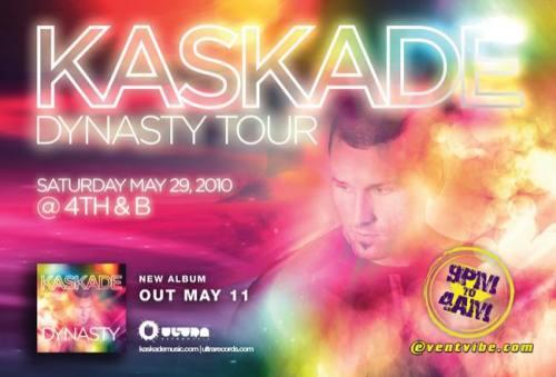 Kaskade Dynasty Tour @ 4th & B