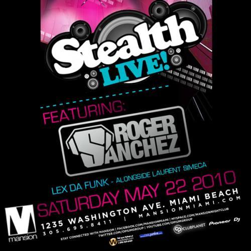 Stealth Live feat. Roger Sanchez @ Mansion