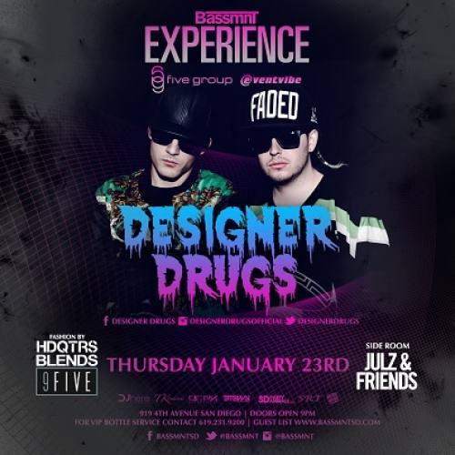 Designer Drugs @ Bassmnt