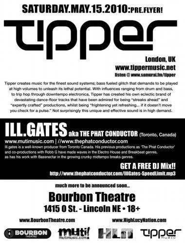 Tipper & Ill.Gates @ Bourbon Theatre