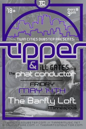 TC Dubstep Proudly Presents: Tipper & Ill Gates