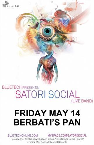 Bluetech presents Satori Social Live Band @ Berbati's Pan