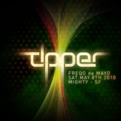 TIPPER plays Freqo de Mayo