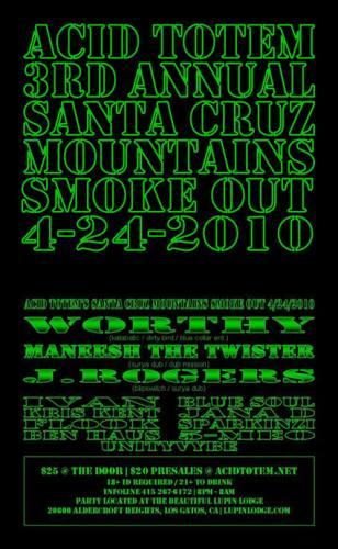 Acid Totem's 3rd Annual Santa Cruz Smoke Out