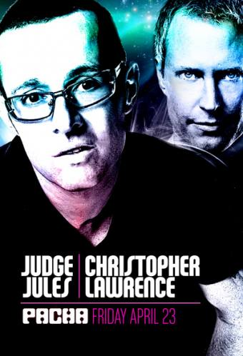 Judge Jules & Christopher Lawrence @ Pacha