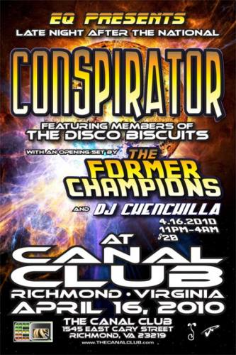 CONSPIRATOR at CANAL CLUB