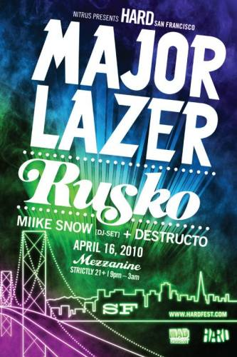 Hard SF featuring Major Lazer, Rusko, and more