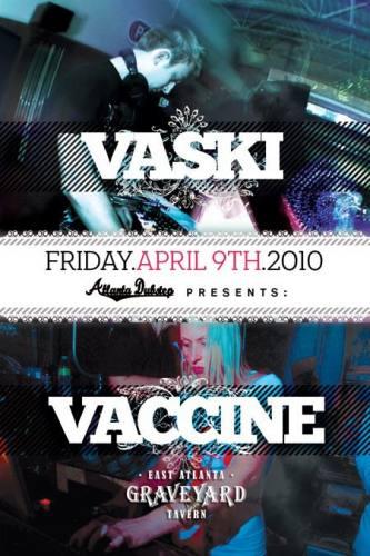 Vaski & Vaccine @ Graveyard