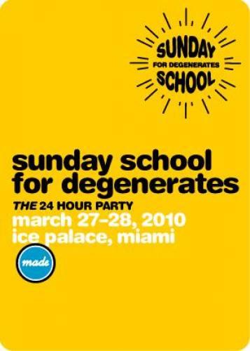 Sunday School for Degenerates