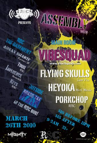 Assemby with VibeSquad @ Mighty