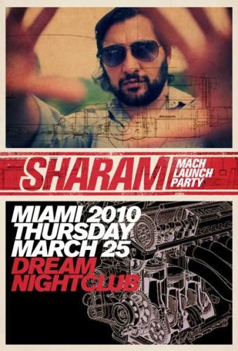 Sharam - Mach Launch Party @ Dream