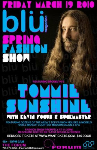 Tommie Sunshine @ The Forum