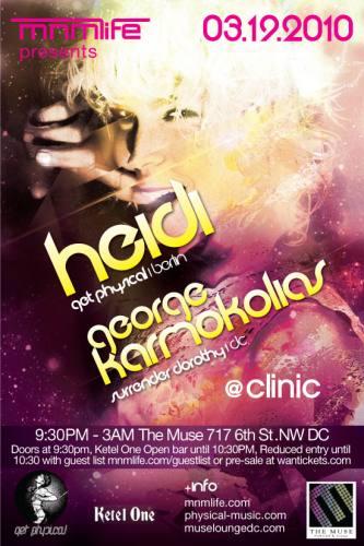 mnmlife presents Clinic: HEIDI w/George Karmokolias @ Muse