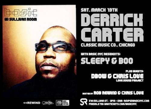 Basic NYC Presents DERRICK CARTER (3/13)