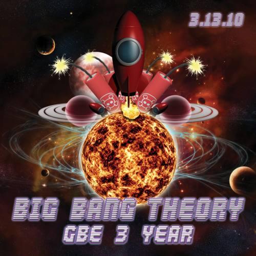 BIG BANG THEORY: G.B.E. 3 YEAR ANNIVERSARY