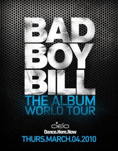 Bad Boy Bill @ Cielo