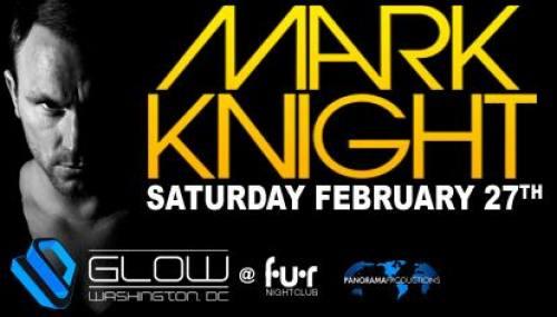 GLOW @ f.u.r. w/ Mark Knight