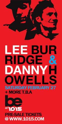 Lee Burridge & Danny Howells @ 1015