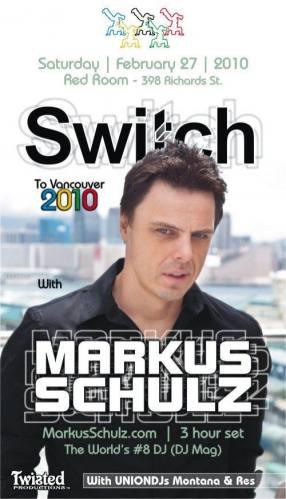 Switch to Vancouver 2010 w/ Markus Schulz