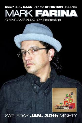 Deep Blue presents Mark Farina @ Mighty