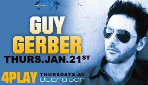 Guy Gerber @ Ultra Bar