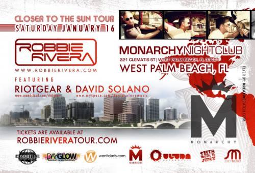 Robbie Rivera @ Monarchy Nightclub