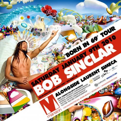 Bob Sinclar - Born in 69 Tour at Mansion