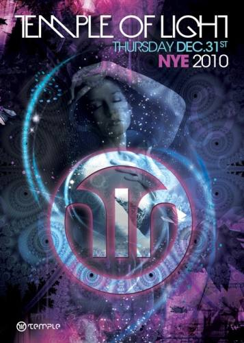 TEMPLE OF LIGHT: NEW YEARS EVE 2010