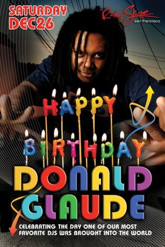 DONALD GLAUDE: BIRTHDAY BASH