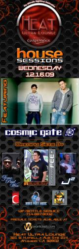 COSMIC GATE AT THE HEAT ULTRA LOUNGE