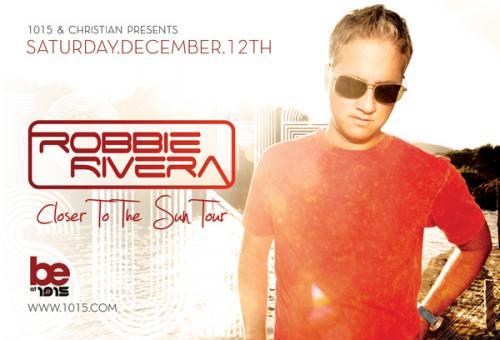 ROBBIE RIVERA - Closer to the Sun Tour