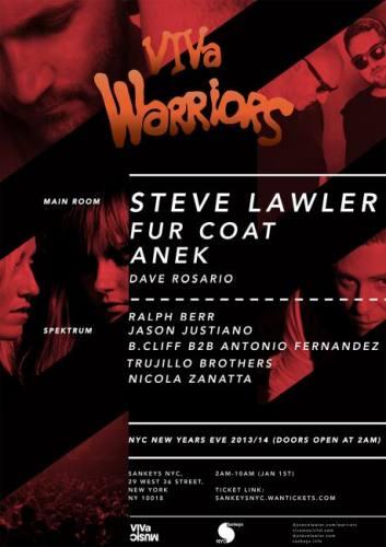 VIVa Warriors New Years Eve: Steve Lawler, Fur Coat, Anek & friends @ Sankeys NYC